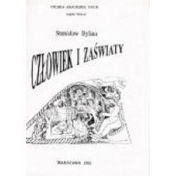 Człowiek i zaświaty. Wizje kar pośmiertnych w Polsce średniowiecznej - Stanisław Bylina