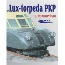 Lux-torpeda PKP - Bogdan Pokropiński