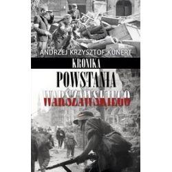 Kronika Powstania Warszawskiego - Andrzej Krzysztof Kunert
