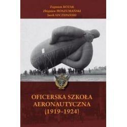 Oficerska Szkoła Areonautyczna - Zygmunt Kozak, Zbigniew Moszumański, Jacek Szczepański
