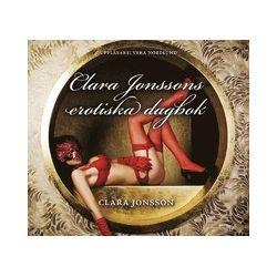 Clara Jonssons erotiska dagbok - Clara Jonsson - Ljudbok i mp3-format att ladda ned (9789186615642)
