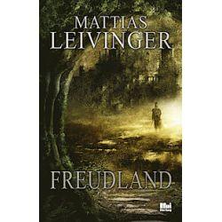 Freudland - Mattias Leivinger - Bok (9789175579047)