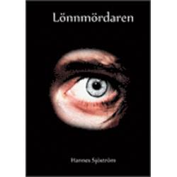 Lönnmördaren - Hannes Sjöström - Bok (9789163724992)
