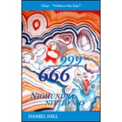 Niohundra Nittio Nio - Daniel Hill - Bok (9789186193652)