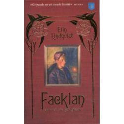 Facklan : en roman om Leon Larsson - Elin Lindqvist - Pocket