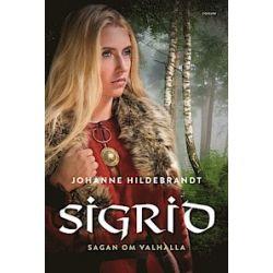 Sigrid - Johanne Hildebrandt - Bok (9789137136486)