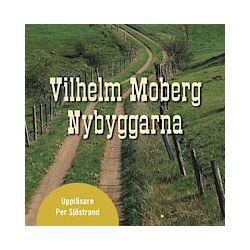Nybyggarna - Vilhelm Moberg - Ljudbok (9789179533502)