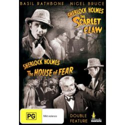Sherlock Holmes and the Scarlet Claw / Sherlock Holmes and the House of Fear on DVD.