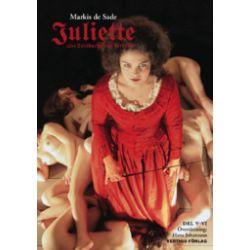 Juliette : eller lastbarhetens fördelar D. V-VI - Markis De Sade - Bok (9789185000883)
