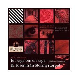 En saga om en saga & Tösen från Stormyrtorpet - Selma Lagerlöf - Ljudbok i mp3-format att ladda ned (9789186023515)