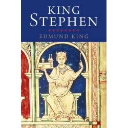 King Stephen, English Monarchs Ser. by Edmund King, 9780300181951.