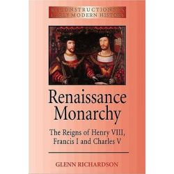 assess the significance of henry viii as a renaissance monarch essay Henry v as the model monarch in this essay i intend to show monarch, king henry viii] 602 europe during the renaissance the monarch of that country.