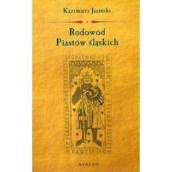 Rodowód Piastów Śląskich - Kazimierz Jasiński