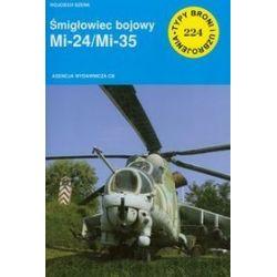 Śmigłowiec bojowy Mi 24/Mi 35 - Henryk Piecuch, Wojciech Szenk