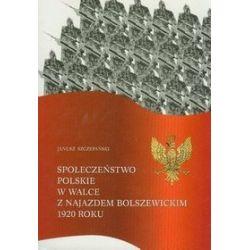 Społeczeństwo Polski w walce w najazdem - J. Szczepański