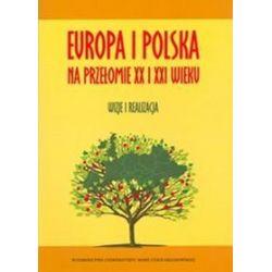 Europa i Polska na przełomie XX i XXI wieku