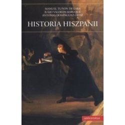 Historia Hiszpanii - Antonio Dominguez Ortiz, Manuel Tunon De Lara, Julio Valdeon Baruque