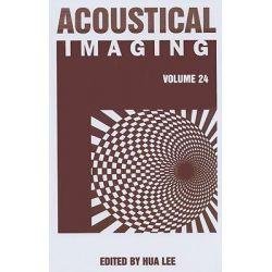 Acoustical Imaging 24, v. 24 by Hua Lee, 9780306465185.