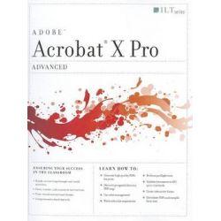 Acrobat X Pro, Advanced by Axzo Press, 9781426029004.