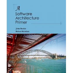 A Software Architecture Primer by H. J. Reekie, 9780646458410.