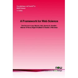 A Framework for Web Science by Tim Berners-Lee, 9781933019338.