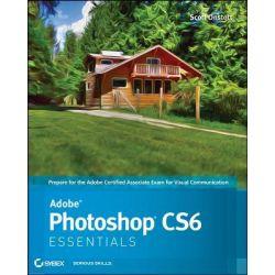 Adobe Photoshop CS6 Essentials by Scott Onstott, 9781118094952.