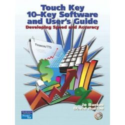 10-Key Touch Key, Developing Speed and Accuracy by David Burton, 9780131703636.