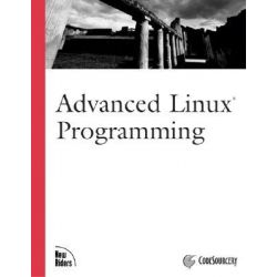 Advanced Linux Programming by Mark Mitchell, 9780735710436.