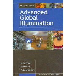 Advanced Global Illumination by Philip Dutre, 9781568813073.
