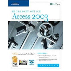 Access 2003, Intermediate, 2nd Edition + Certblaster, Student Manual by Axzo Press, 9781418889258.