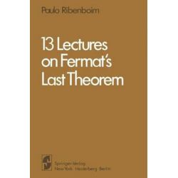 13 Lectures on Fermat's Last Theorem by Paulo Ribenboim, 9781441928092.