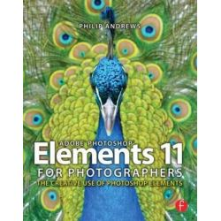 Adobe Photoshop Elements 8 for Photographers by Philip Andrews, 9780240521893.