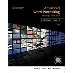 Advanced Word Processing, Lessons 56-110, Microsoft Word by Donna Woo, 9781133588962.