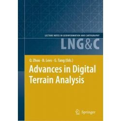 Advances in Digital Terrain Analysis, Lecture Notes in Geoinformation and Cartography by Qiming Zhou, 9783540777991.