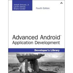 Advanced Android Application Development by Joseph Annuzzi, 9780133892383.
