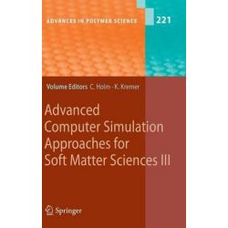 Advanced Computer Simulation Approaches for Soft Matter Sciences, v. 3 by Christian Holm, 9783540877059.