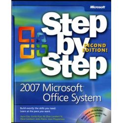2007 Microsoft Office System Step by Step, Second Edition by Joyce Cox, 9780735625310.