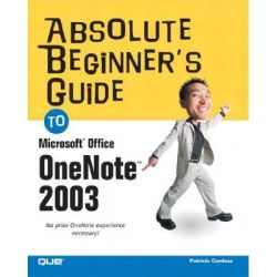 Absolute Beginner's Guide to Microsoft Office OneNote 2003 by Patricia Cardoza, 9780789731487.