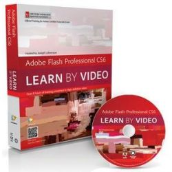Adobe Flash Professional CS6, Learn by Video: Core Training in Rich Media Communication by Video2brain, 9780321840707.