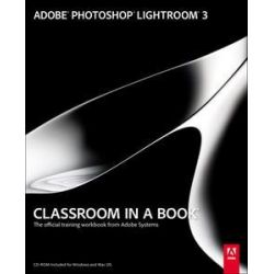 Adobe Photoshop Lightroom 3 Classroom in a Book, The Official Training Workbook from Adobe Systems by Adobe Creative Team, 9780321700933.