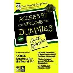 Access 97 For Windows For Dummies : Quick Reference , Quick Reference by Dummies Technology Press, 9780764500565.
