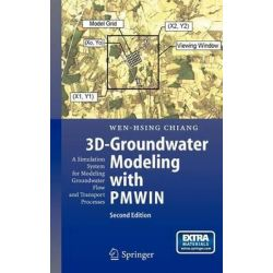 3D-Groundwater Modeling with Pmwin : A Simulation System for Modeling Groundwater Flow and Transport Processes, A Simula