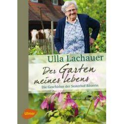 Bücher: Der Garten meines Lebens  von Ulla Lachauer