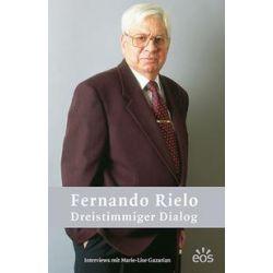 Bücher: Fernando Rielo - Dreistimmiger Dialog  von Fernando Rielo