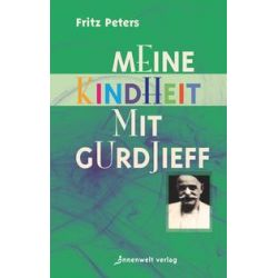 Bücher: Meine Kindheit mit Gurdjieff  von Fritz Peters