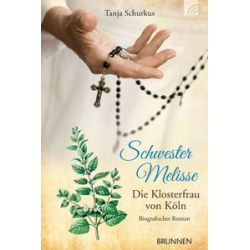 Bücher: Schwester Melisse  von Tanja Schurkus