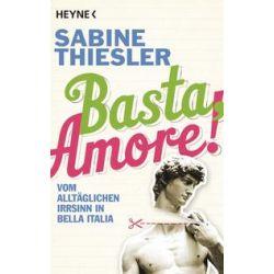 Bücher: Basta, Amore!  von Sabine Thiesler
