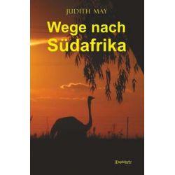 Bücher: Wege nach Südafrika  von Judith May