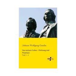 Bücher: Aus meinem Leben - Dichtung und Wahrheit  von Johann Wolfgang Goethe