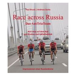 Bücher: Race across Russia  von Andreas Sachs,Paul Bruck